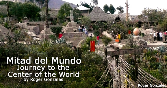 Mitad del Mundo: Journey to