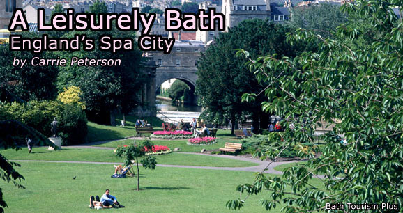 A Leisurely Bath: England's Spa City