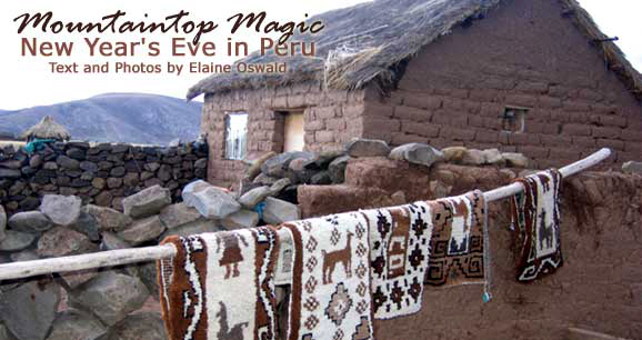 Mountain Top Magic: New Year's Eve in Peru