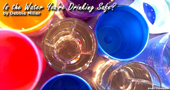 Travel Health: Is the Water You're Drinking Safe?