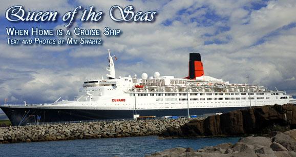 queen elizabeth 2 ship. Queen of the Seas: When Home
