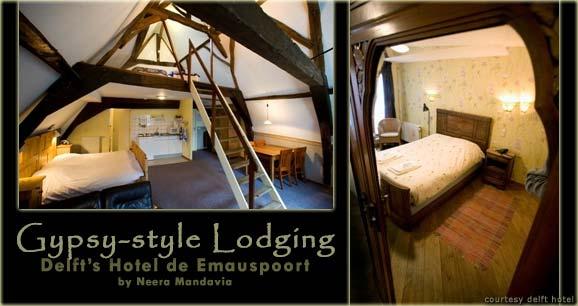 Gypsy-style Lodging: Delft's Hotel de Emauspoort