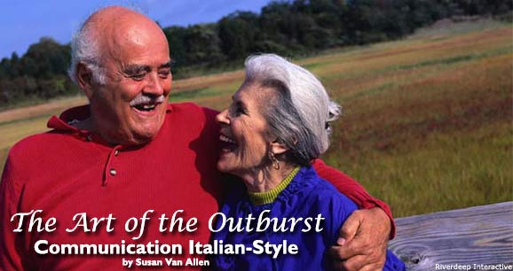 The Art of the Outburst: Communication Italian-Style