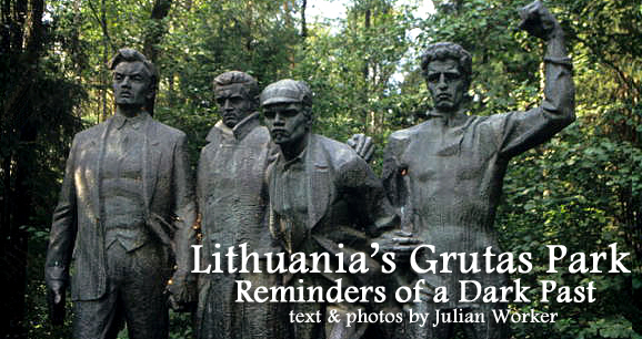 Lithuania's Grutas Park: Reminders of a Dark Past