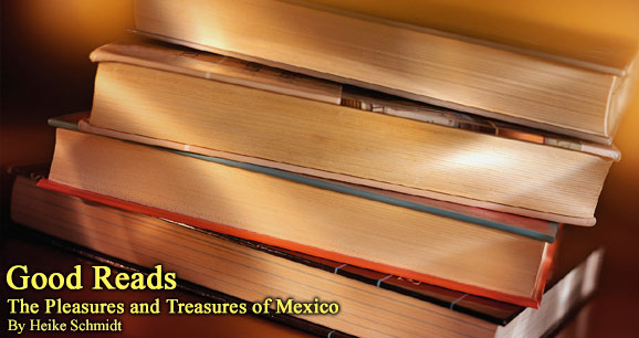 The Treasures and Pleasures of Mexico