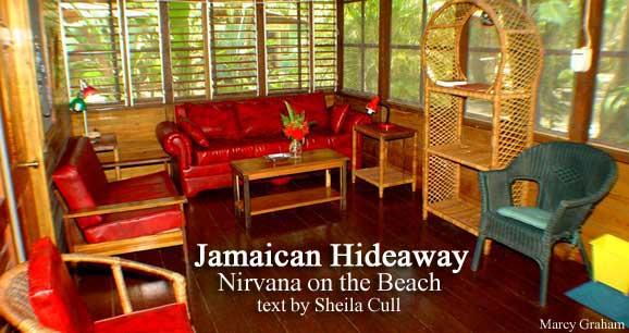 Jamaican Hideaway: Nirvana on the Beach
