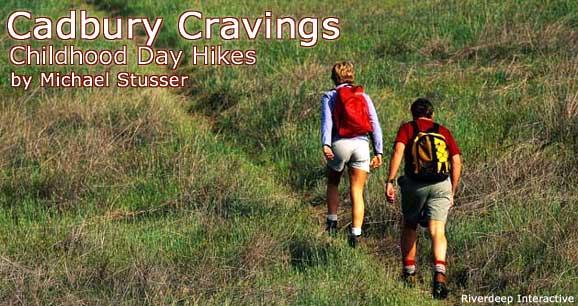 Cadbury Cravings: Childhood Day Hikes