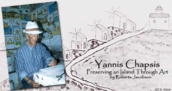 Yannis Chapsis: Preserving an Island Through Art