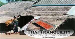 Thai Tranquility: Northern Hill Tribe Country