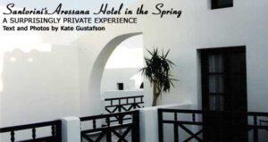 Santorini's Aressana Hotel in the Spring