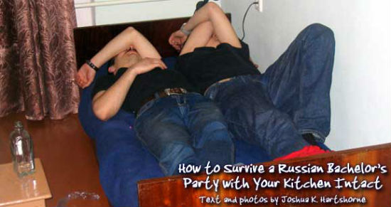 Russian bachelor parties may seem innocent at first.
