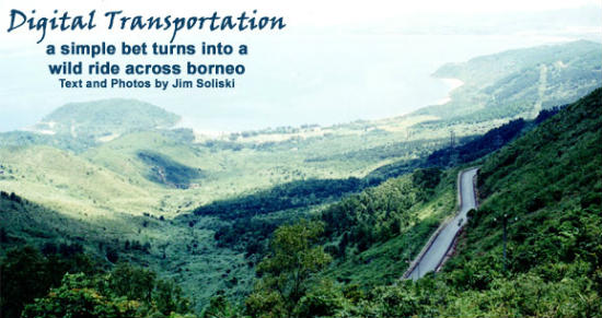 The Borneo highway has a mountain highway.