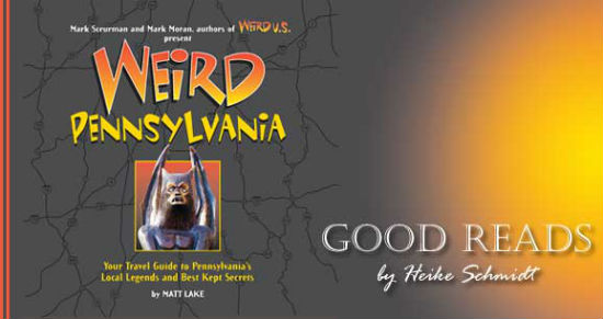 Flip through all things weird in Pennsylvania.