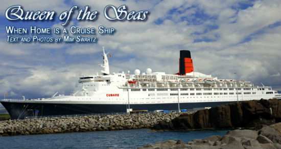 Travel Around The World On A Cruise Ship For A Home - Queen of the seas cruise ship