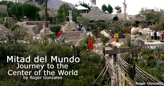 Travelers can boast that they have been to the middle of the world.