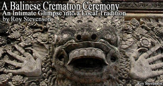 Witnessing a Balinese Hindu cremation is much different from  other funerals.
