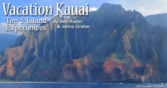 Vacation Kauai: Top 5 Island Experiences