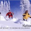 Native Secrets: Inside Scoop on Skiing in Colorado