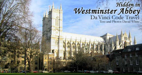 Hidden in Westminster Abbey: Da Vinci Code Travel