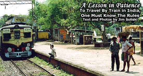 Train travel in India takes an understanding of the system.