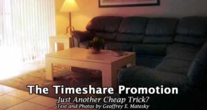 The Timeshare Promotion: Just another Cheap Trip?