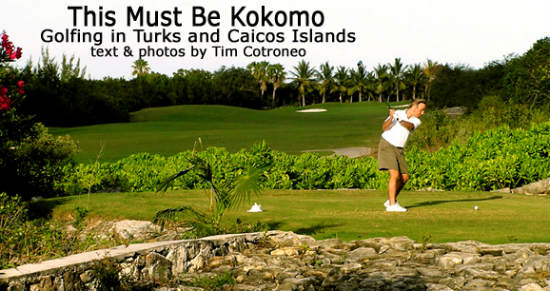 Kokomo is the perfect place to golf.