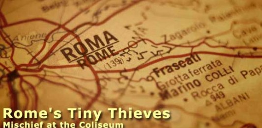 Rome's Tiny Thieves