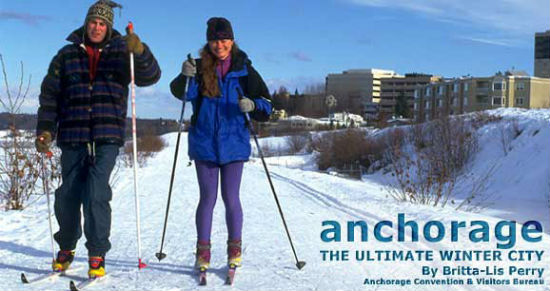 Anchorage: The Ultimate Winter City