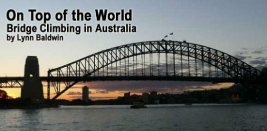 On Top of the World: Bridge Climbing in Australia