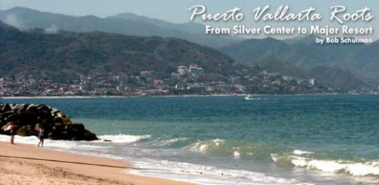Puerto Vallarta: A Historical Perspective
