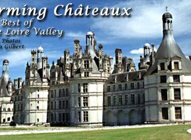 Travel in the Loire Valley of France