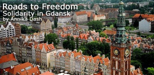 Roads to Freedom: Solidarity in Gdansk