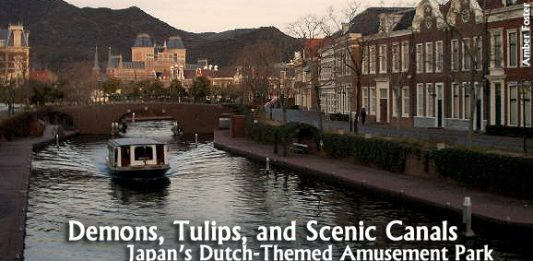 Demons, Tulips, and Scenic Canals: Japan's Dutch-Themed Amusement Park