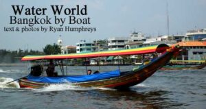 Water World: Bangkok by Boat