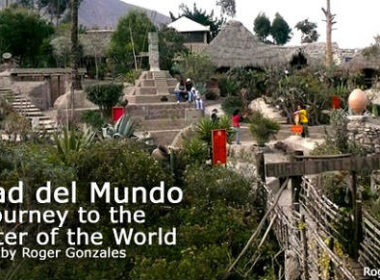 Mitad del Mundo: Journey to the Center of the World