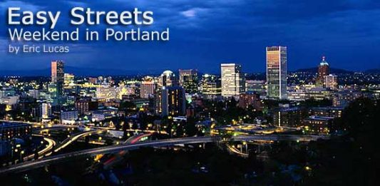 Easy Streets: Weekend in Portland
