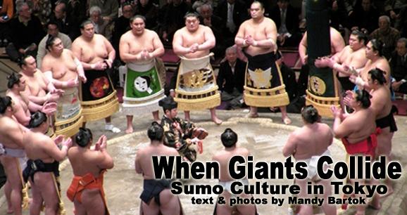 When Giants Collide: Sumo Culture in Tokyo
