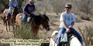 Traveling Solo to Tanque Verde
