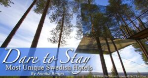 Most Unique Swedish Hotels: Where to Stay in Sweden