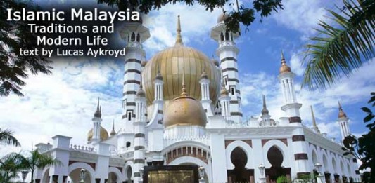 Islamic Malaysia: Traditions and Modern Life