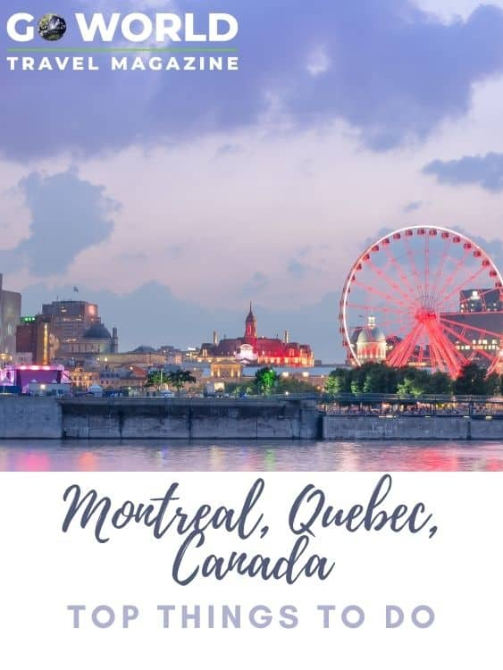 From cruises to cathedrals, best things to do in Montreal, Quebec, Canada. #montreal #thingstodoinmontreal #montrealthingstodo #goworldtravel