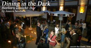 Dining in the Dark: Berlin's unsicht-Bar