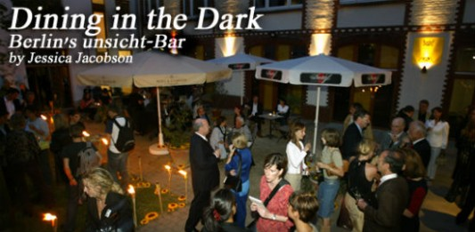 Dining in the Dark: Berlin's unsicht-Bar