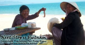 Next Stop is Vietnam: Guidebook Traveling Far From Home