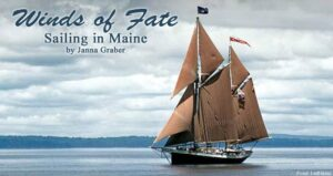 Winds of Fate: Windjammer Cruise in Maine