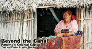 Beyond the Canal: Panama's Colonial Capital