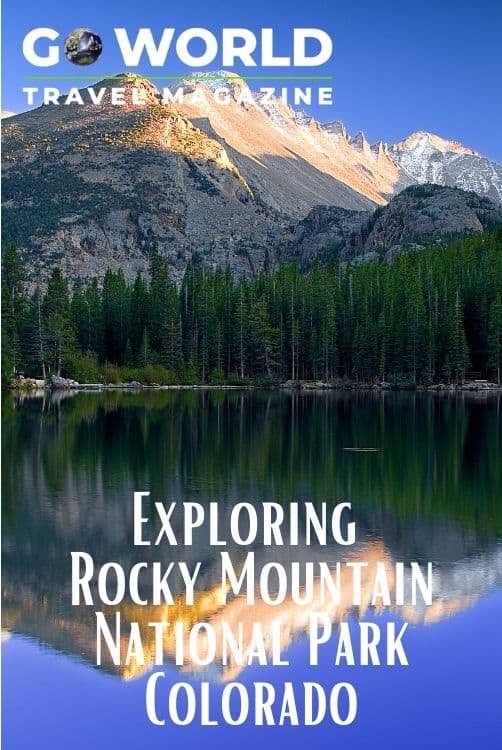 Explore a mountain grandeur by visiting Rocky Mountain National Park in Colorado #rockymountainnationalpark #colorado #coloradonationalpark #rockymountains #nationalparks #findyourpark #goworldtravel