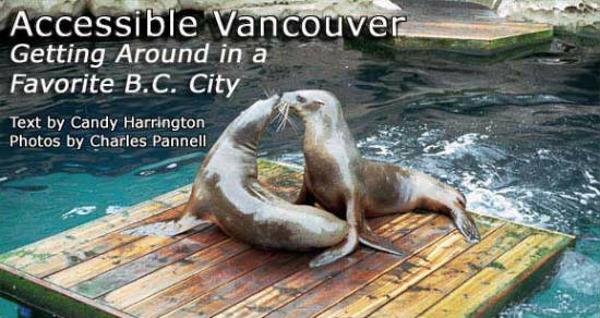 Accessible Vancouver: Getting Around in a Favorite B.C. City