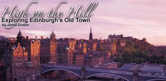 High on the Hill: Exploring Edinburgh's Old Town