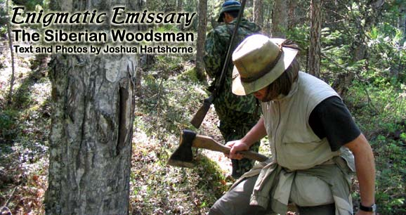 Enigmatic Emissary: The Siberian Woodsman
